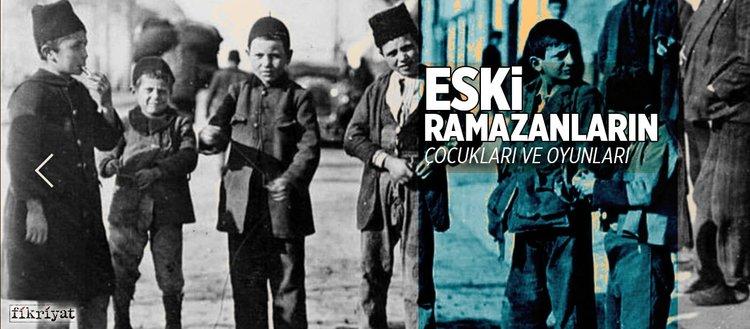 Eski Ramazanların 'çocukları ve oyunları'