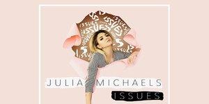Julia Michaels ilk solo single çalışmasını yayınladı
