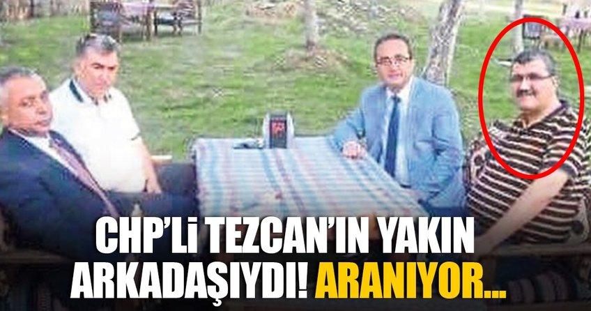 Tezcan'ın yanındaki FETÖ'cü aranıyor