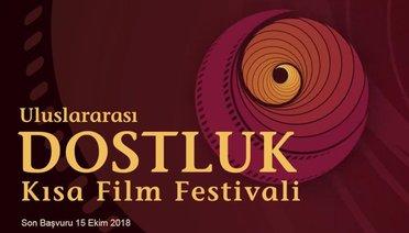 Uluslararası Dostluk Kısa Film Festivali başvuruları sürüyor