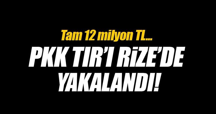 PKK Tır'ı Rize'de yakalandı!