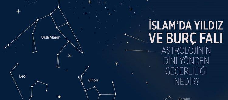 Yıldız ve burç falı nedir? İslâm bilginleri arasında astrolojinin dinî yönden geçerliliği nedir?
