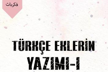 Osmanlıca dersleri- Ekler I