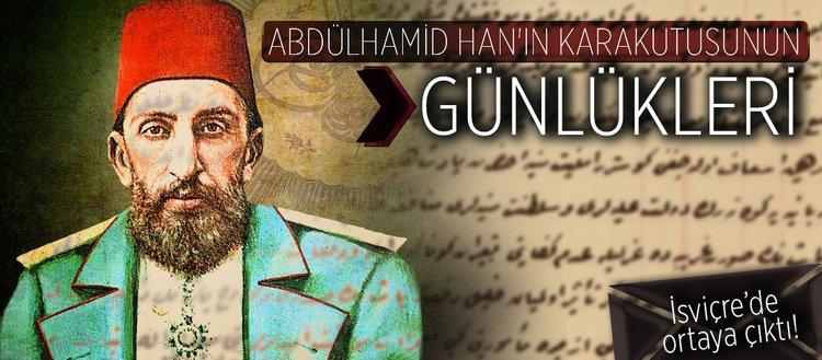 Abdülhamid Han'ın karakutusunun günlükleri