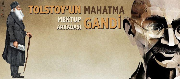 Tolstoy'un mektup arkadaşı: Mahatma Gandi