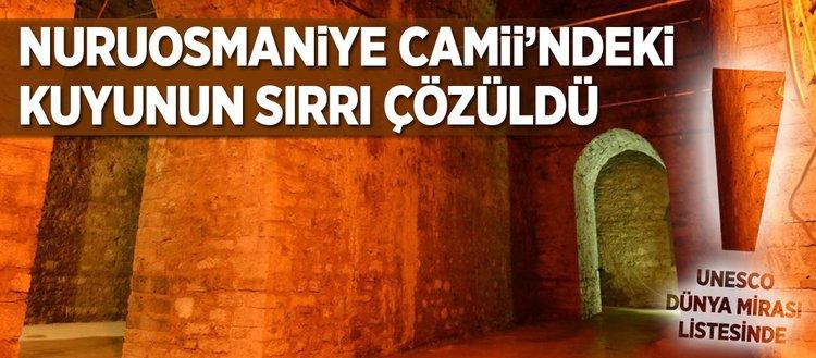 Nuruosmaniye Camii'deki kuyunun sırrı çözüldü (15 Ekim)