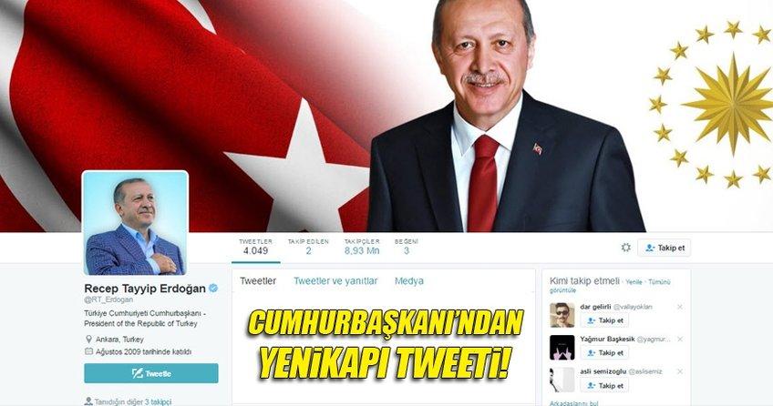 Cumhurbaşkanı Erdoğan'dan Yenikapı tweeti!
