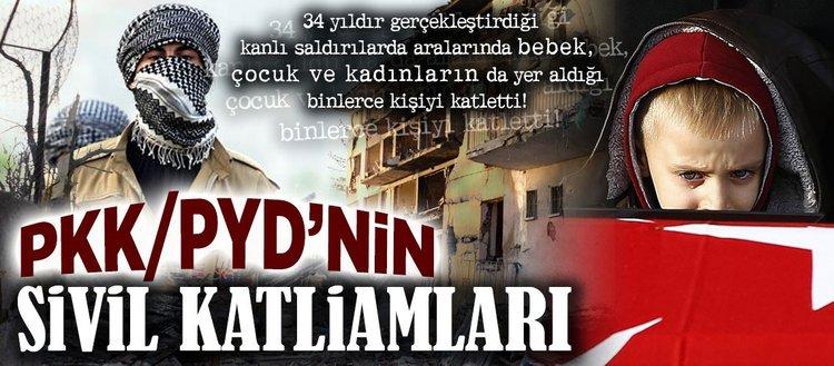 PYD/PKK'nın sivil katliamları