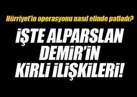 Alparslan Demir'in kirli ilişkileri!