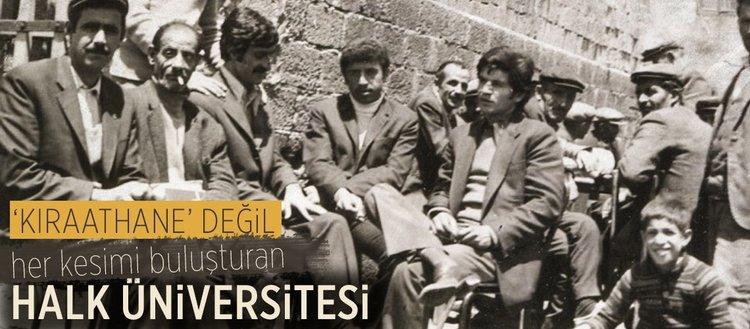 Kıraathane değil halk üniversitesi