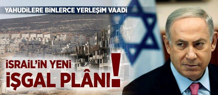 Netanyahu'dan Yahudi yerleşimcilere binlerce yeni ev sözü