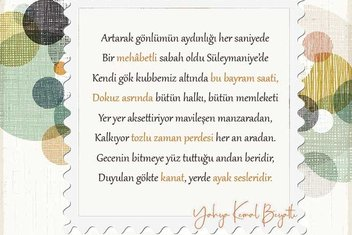 Bayramı bayram yapan şiir: Süleymaniye'de Bayram Sabahı