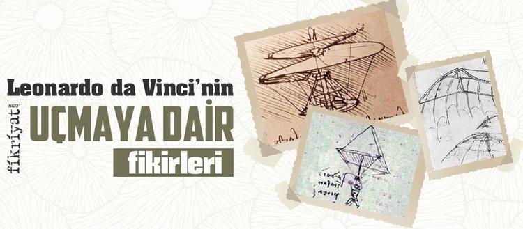 Leonardo da Vinci'nin uçmaya dair fikirleri