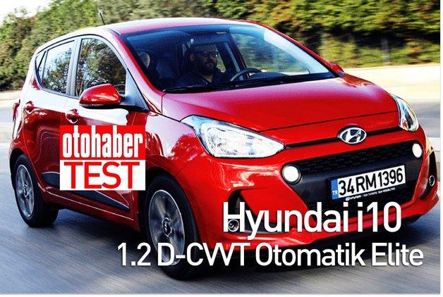 TEST · Hyundai i10 1.2 D-CVVT Otomatik Elite