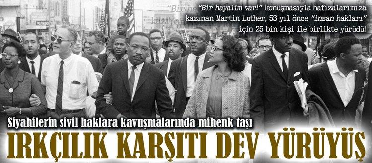 Martin Luther ve ırkçılık karşıtı dev yürüyüş