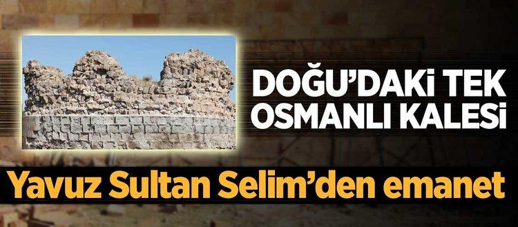 Doğu'daki tek Osmanlı kalesi restore ediliyor