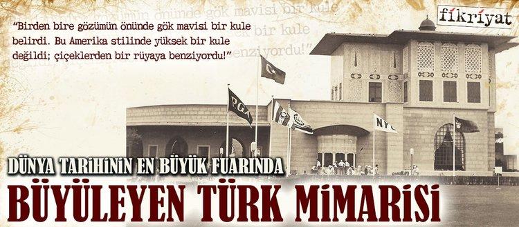 Tarihin en büyük fuarında büyüleyen Türk mimarisi
