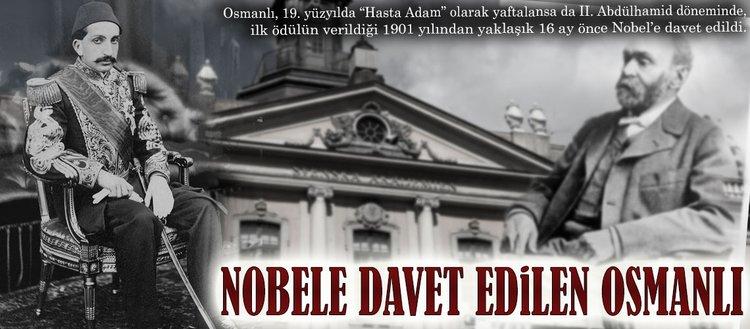 Nobele davet edilen Osmanlı