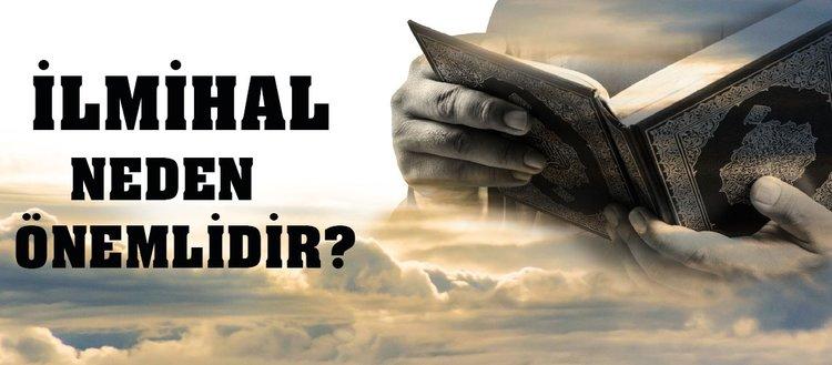 İlmihal nedir? İlmihal neden önemlidir? Bir kimsenin ilmihal bilgileri edinmesi farz mıdır?