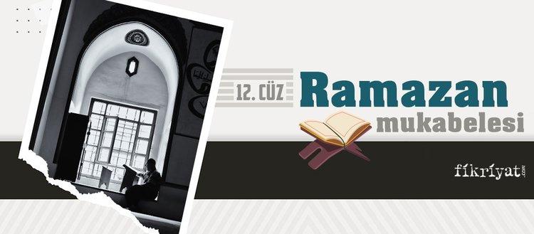 Ramazan mukabelesi Kur'an-ı Kerim hatmi 12. cüz