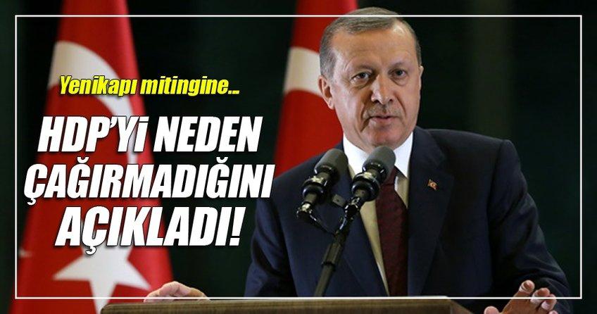 Erdoğan HDP'yi neden çağırmadığını açıkladı