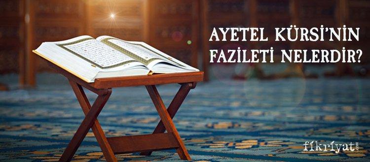 Ayetel Kürsi Arapça okunuşu ve meali... Ayetel Kürsi'nin faziletleri