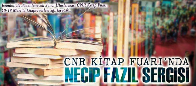 CNR Kitap Fuarı'nda Necip Fazıl'a özel sergi