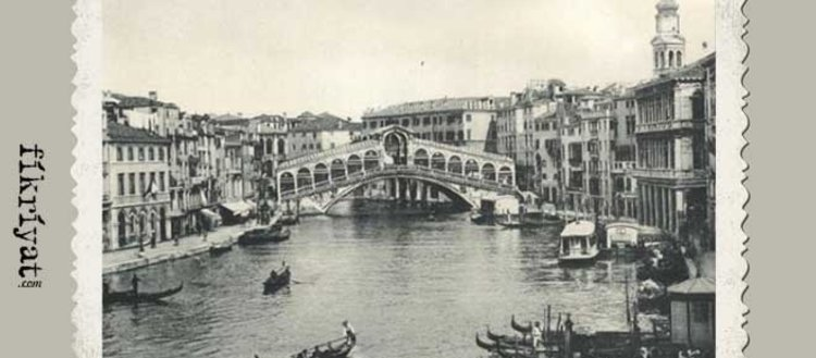 Osmanlı arşivinden tarihi fotoğraflarla İtalya