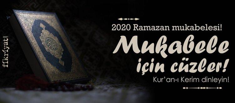2020 Ramazan mukabele! Ramazan mukabelesi dinle! Mukabele nasıl okunur?