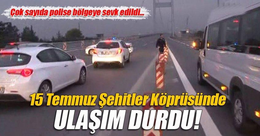 15 Temmuz Şehitler Köprüsünde ulaşım durdu