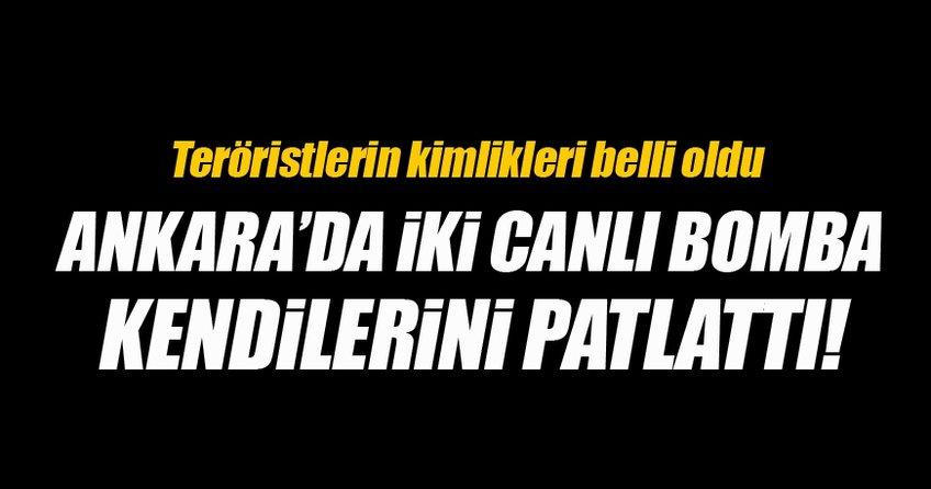 Ankara'da iki canlı bomba kendini havaya uçurdu!