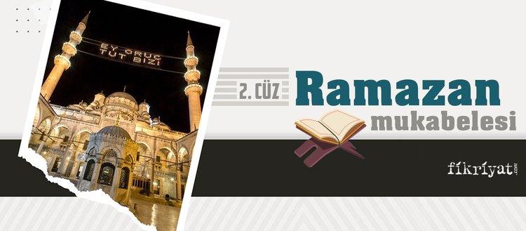 Ramazan mukabelesi Kur'an-ı Kerim hatmi 2. cüz