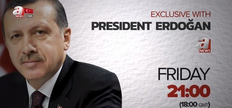 ERDOĞAN TO ANSWER QUESTIONS ON FOREIGN, DOMESTIC DEVELOPMENTS ON ANEWS SPECIAL BROADCAST