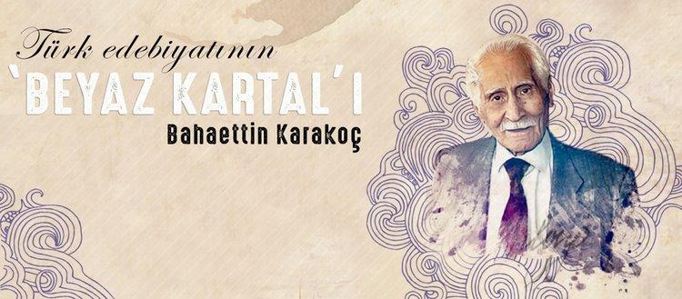 Türk edebiyatının 'Beyaz Kartal'ı: Bahaettin Karakoç kimdir?