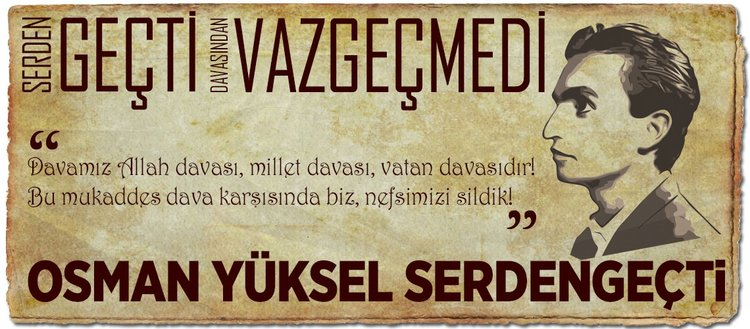 Serden geçti, davasından vazgeçmedi: Osman Yüksel Serdengeçti