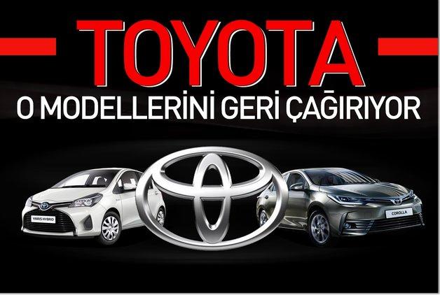 Toyota, Corolla ve Yaris modellerini geri çağırıyor
