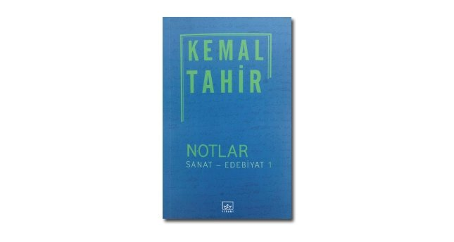 Kemal Tahir'in Atölyesine Giriş: Notlar 1