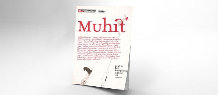 Kültür ve edebiyatın yeni buluşma adresi 'Muhit' yayında!