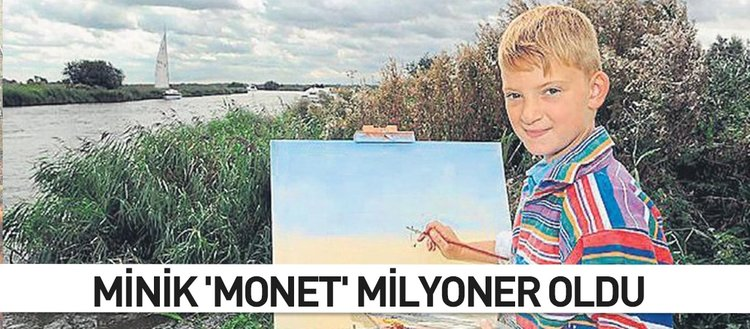 Minik 'Monet' milyoner oldu