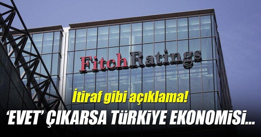 Fitch: Evet sonucunda Erdoğan önceliği ekonomiye verecek