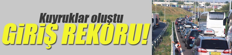 Türkiye'ye girişte rekor