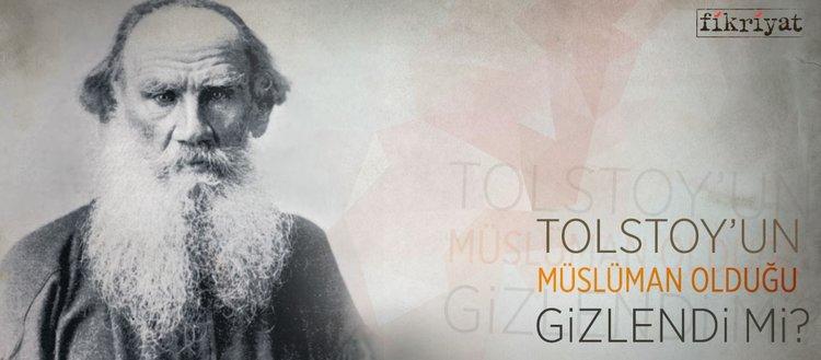 Tolstoy'un Müslüman olduğu gizlendi mi?