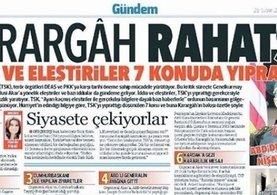Hürriyet Gazetesi'nin 'Karargah rahatsız' manşetine soruşturma!