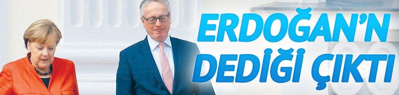 Almanyada Erdoğan'ın dediği çıktı