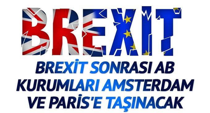 Brexit sonrası AB kurumları Amsterdam ve Parise taşınacak