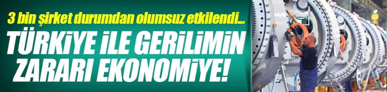 Türkiye ile gerilimin faturası ekonomiye