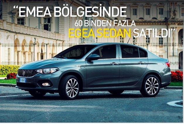 """""""EMEA bölgesinde 60 binden fazla Egea Sedan satıldı"""""""