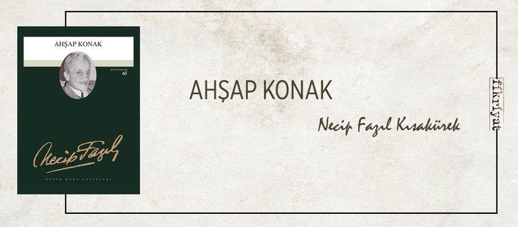 AHŞAP KONAK