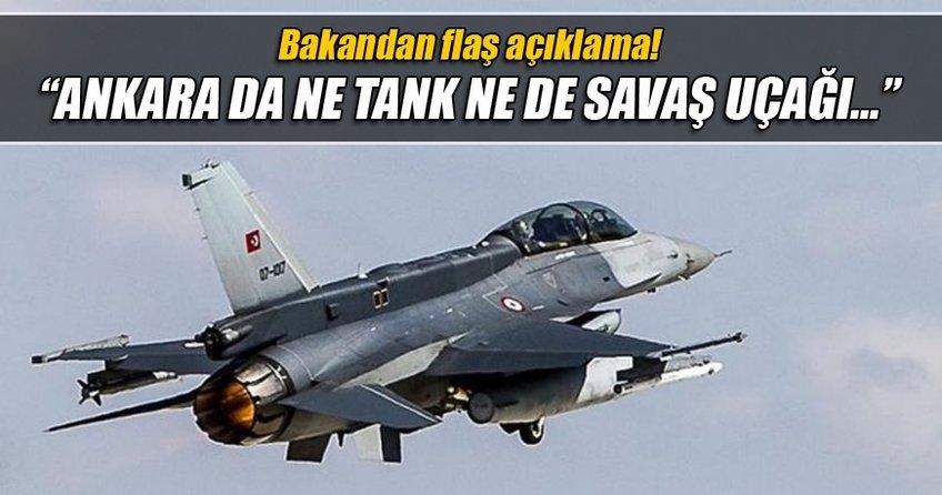 Ankara'da ne tank ne savaş uçağı ne de helikopter göreceğiz