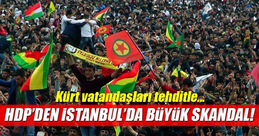 HDP'den İstanbul'da büyük skandal!